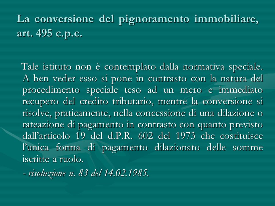 La conversione del pignoramento immobiliare, art. 495 c.p.c.