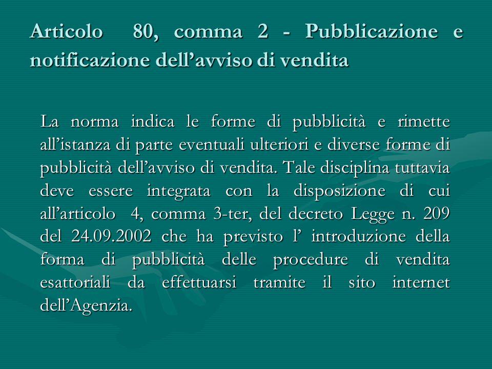 Articolo 80, comma 2 - Pubblicazione e notificazione dell'avviso di vendita