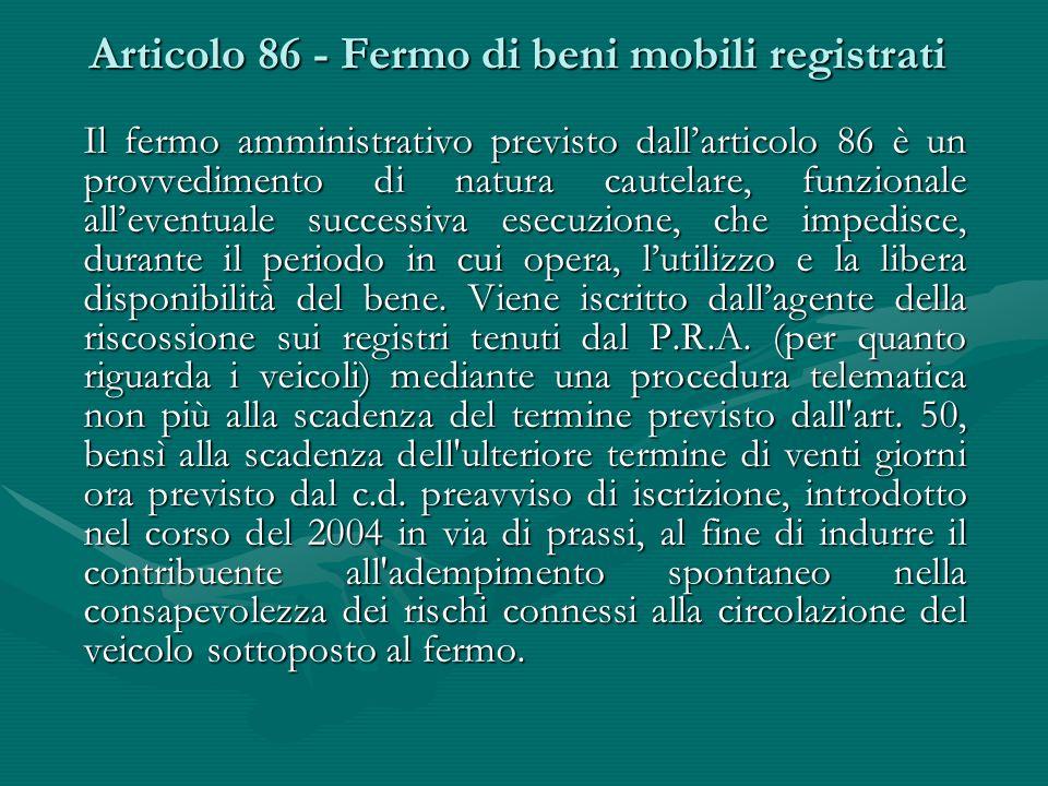 Articolo 86 - Fermo di beni mobili registrati
