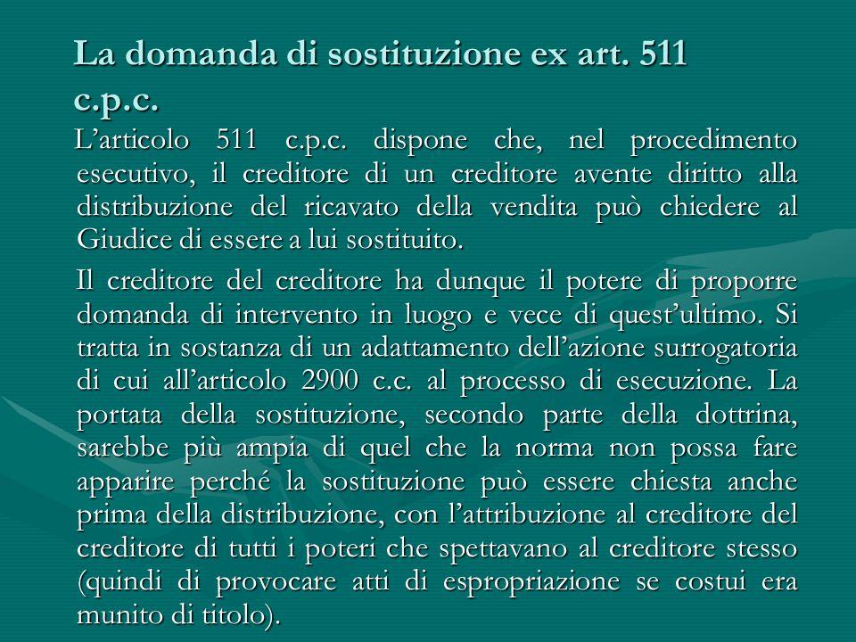 La domanda di sostituzione ex art. 511 c.p.c.