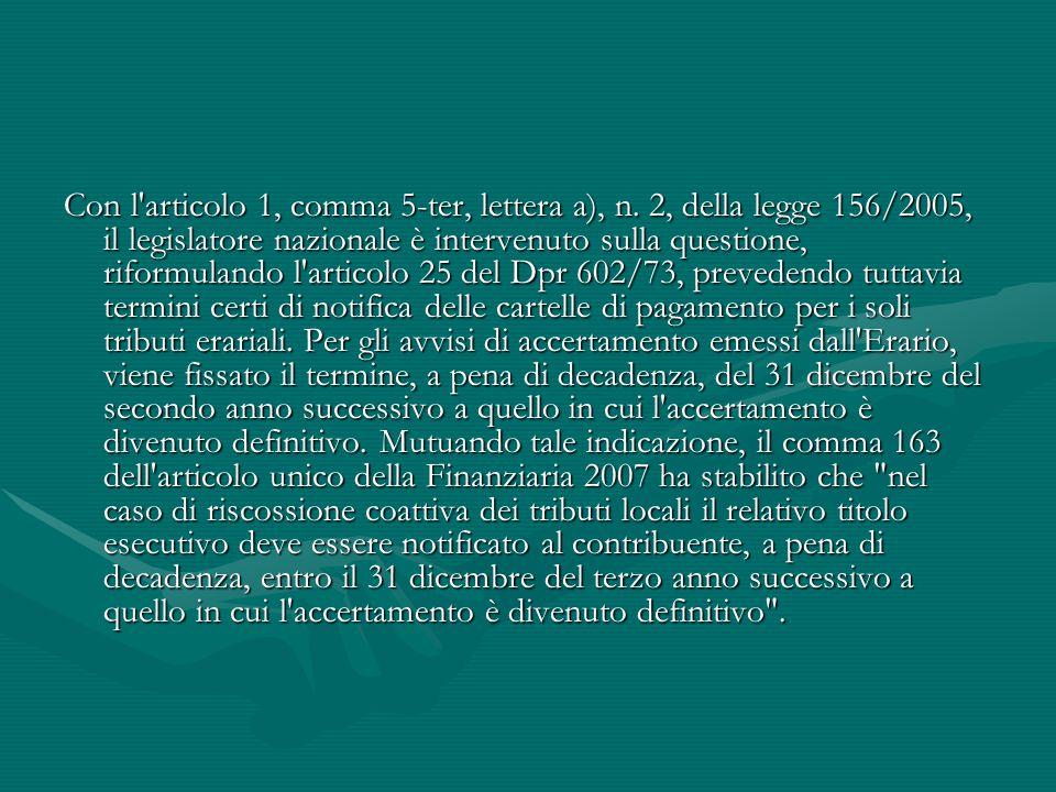 Con l articolo 1, comma 5-ter, lettera a), n