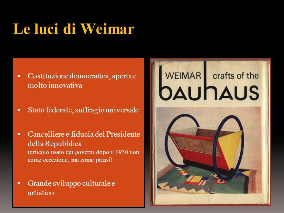 Le luci di Weimar Costituzione democratica, aperta e molto innovativa