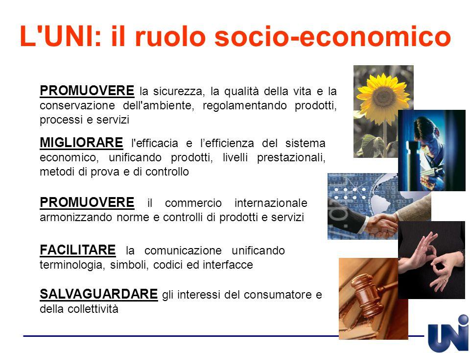 L UNI: il ruolo socio-economico