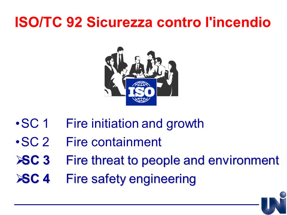 ISO/TC 92 Sicurezza contro l incendio