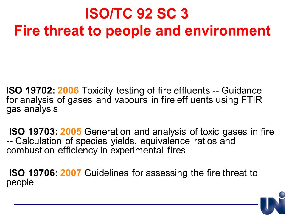 ISO/TC 92 SC 3 Fire threat to people and environment