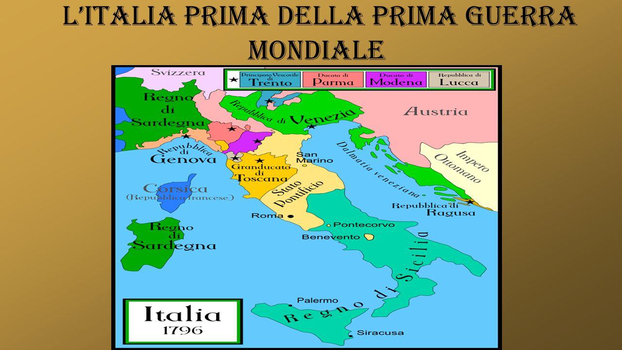 L'ITALIA PRIMA DELLA PRIMA GUERRA MONDIALE