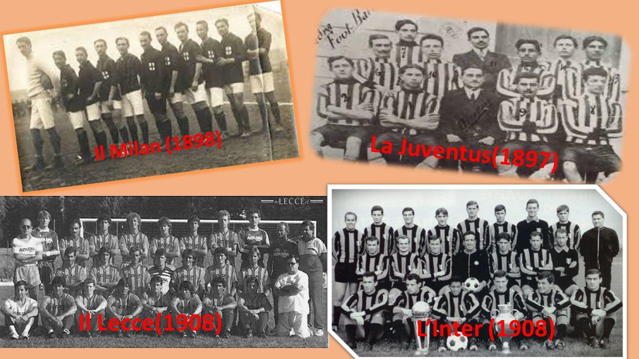 La Juventus(1897) L'Inter (1908)