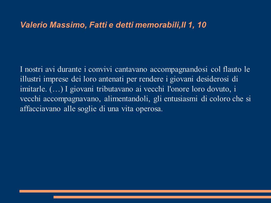 Valerio Massimo, Fatti e detti memorabili,II 1, 10