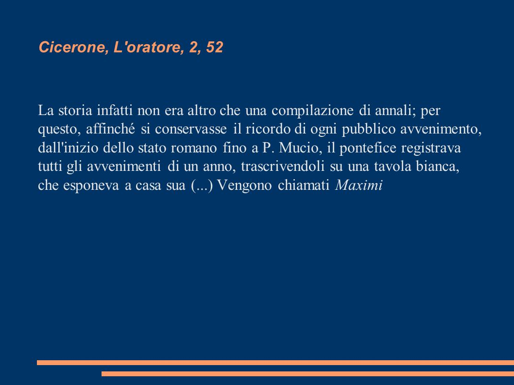 Cicerone, L oratore, 2, 52