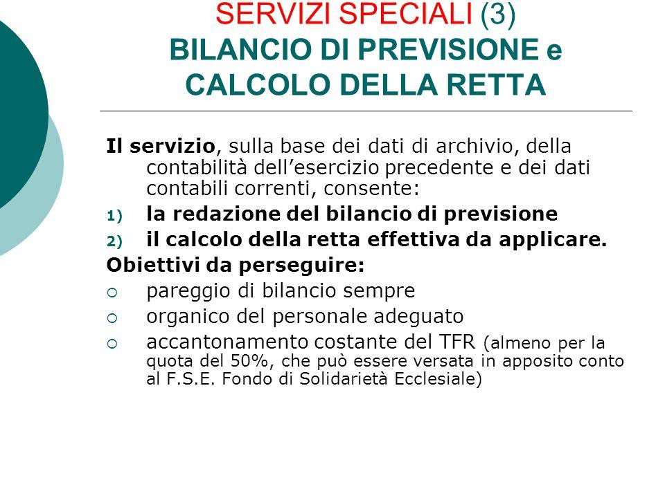 SERVIZI SPECIALI (3) BILANCIO DI PREVISIONE e CALCOLO DELLA RETTA