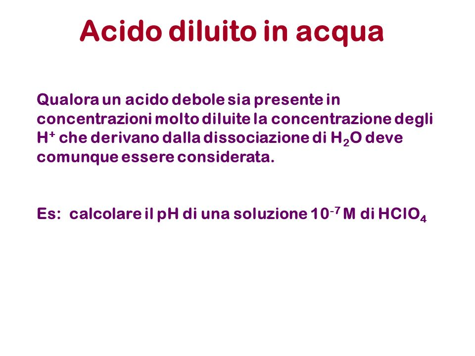 Acido diluito in acqua