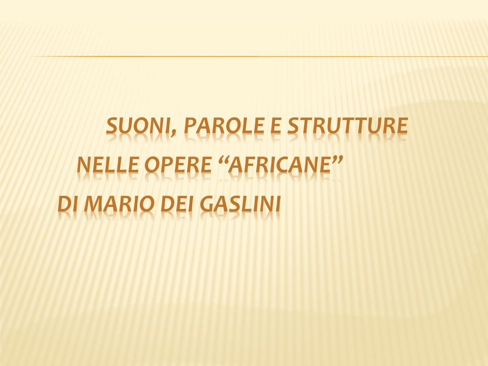 Suoni, parole e strutture nelle opere africane di Mario Dei Gaslini