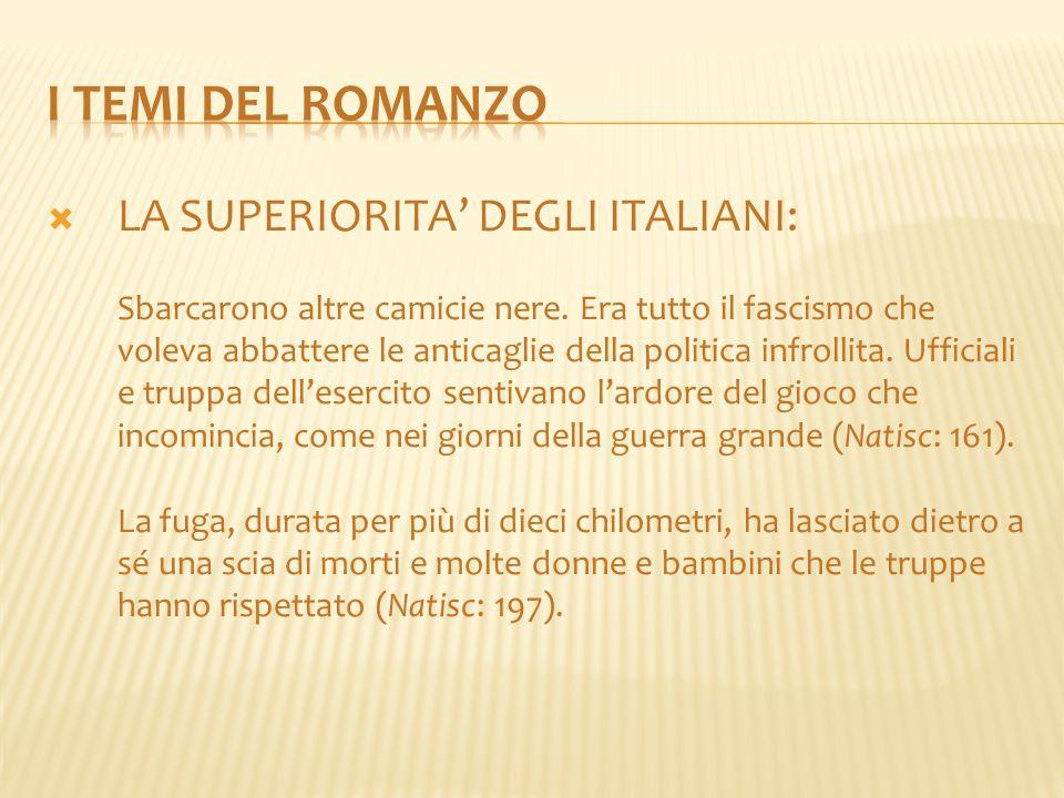 I temi del romanzo LA SUPERIORITA' DEGLI ITALIANI:
