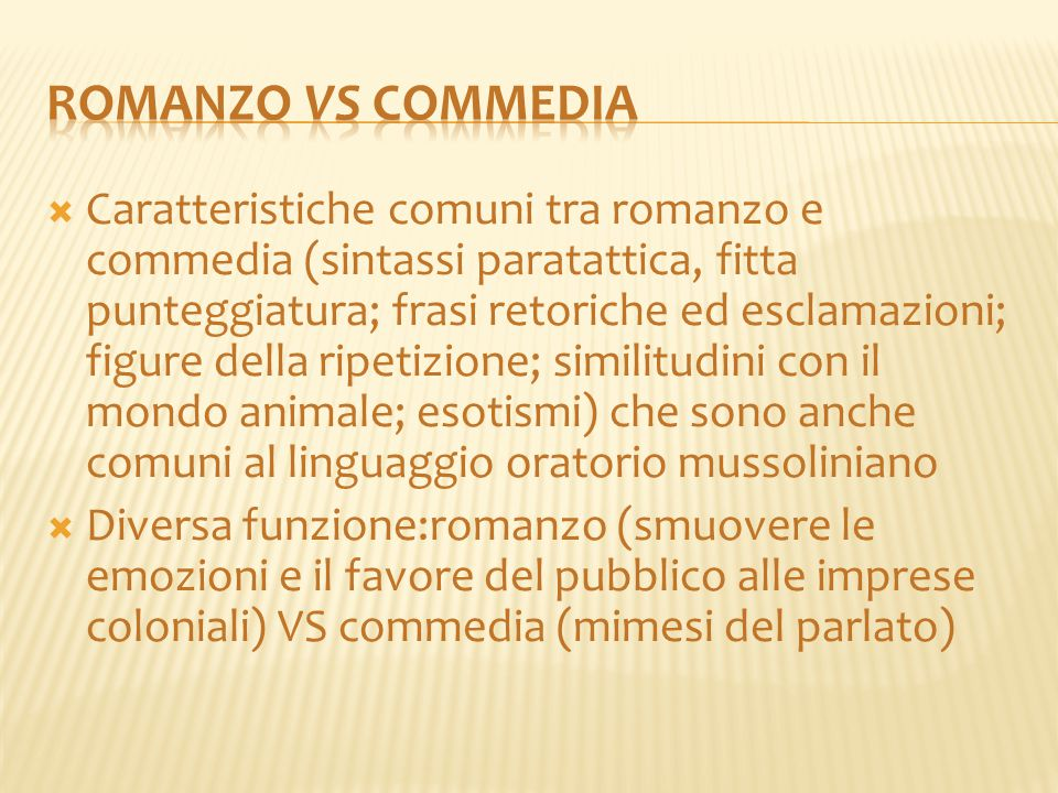 Romanzo vs commedia