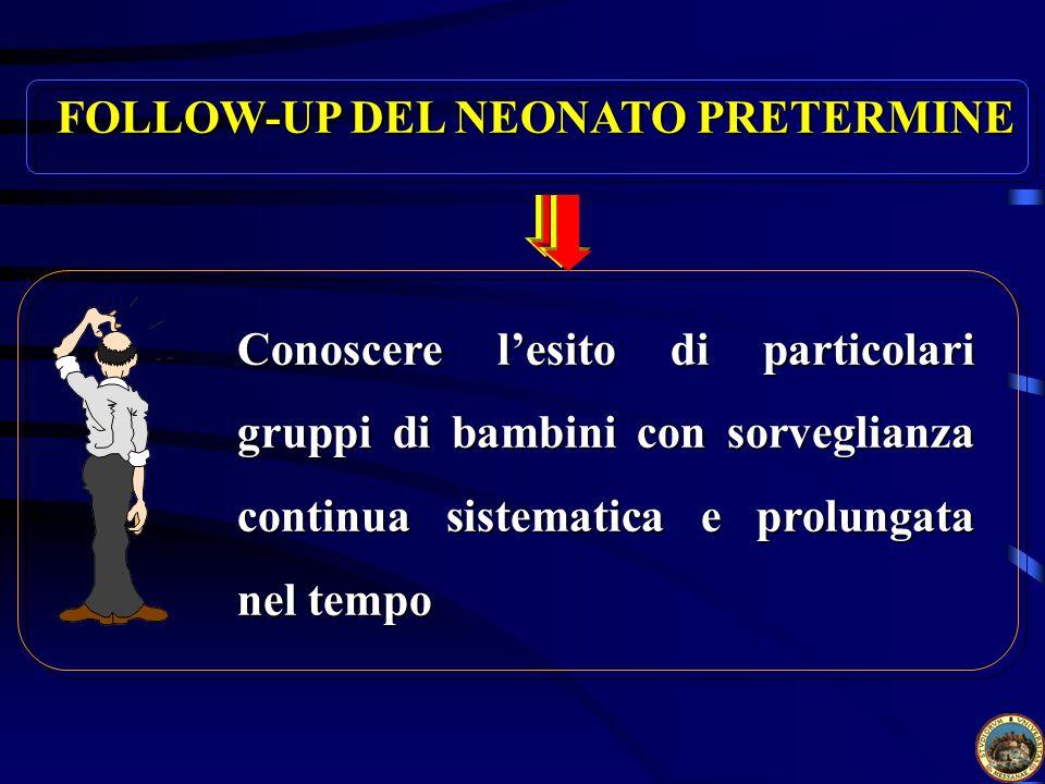 FOLLOW-UP DEL NEONATO PRETERMINE