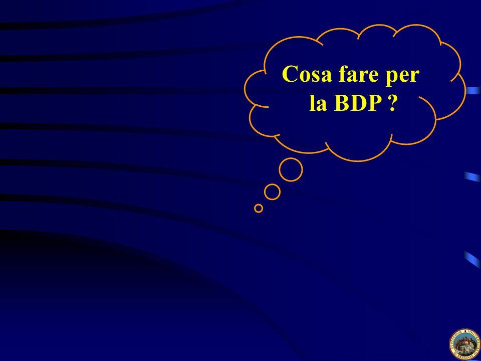 Cosa fare per la BDP