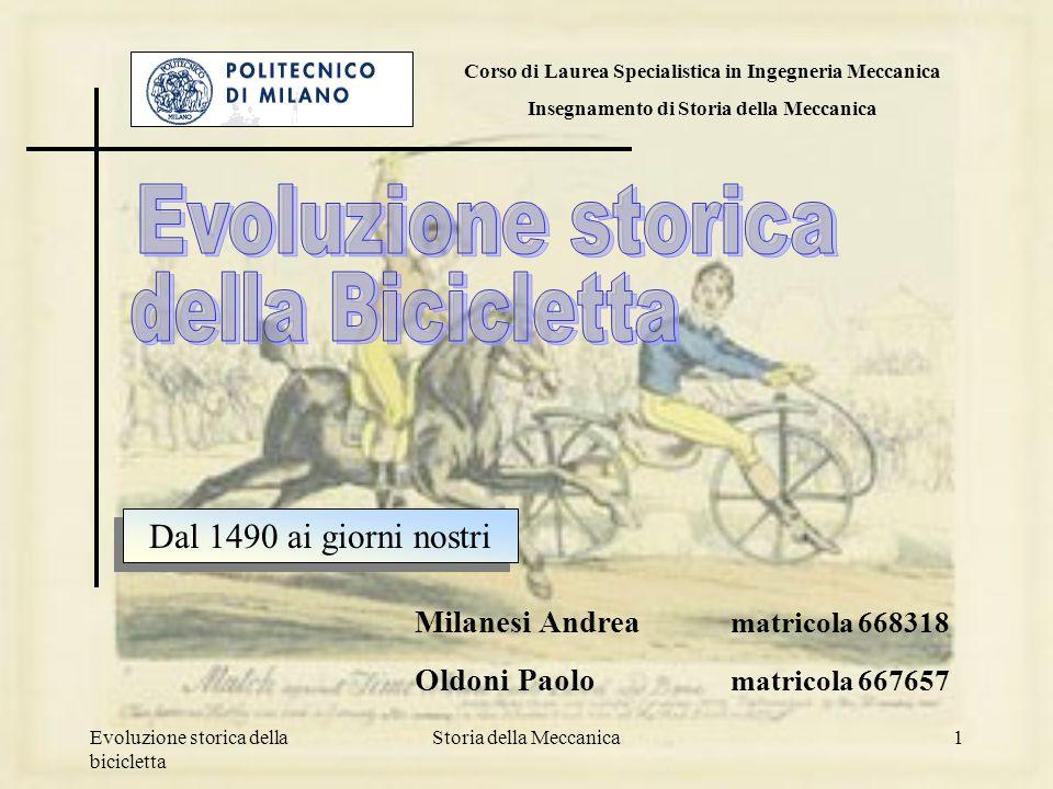 Evoluzione storica della Bicicletta Dal 1490 ai giorni nostri