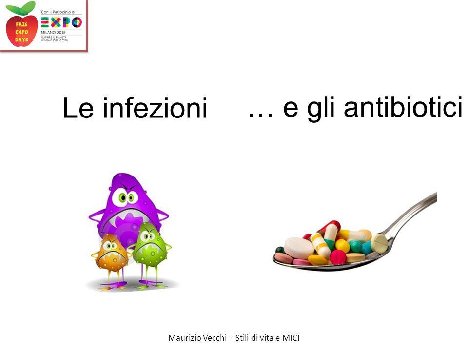 Le infezioni … e gli antibiotici