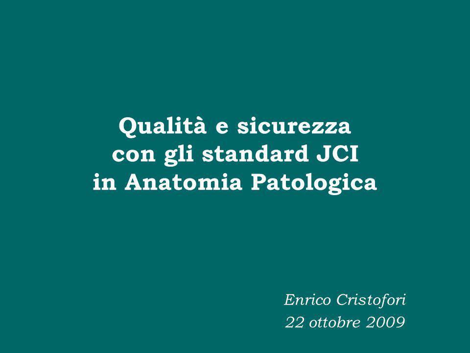 Qualità e sicurezza con gli standard JCI in Anatomia Patologica