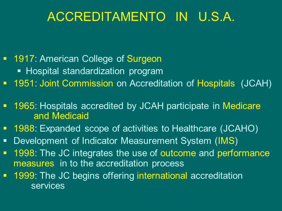 ACCREDITAMENTO IN U.S.A. 1917: American College of Surgeon