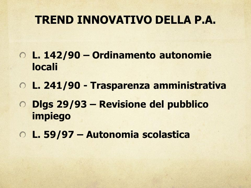 TREND INNOVATIVO DELLA P.A.