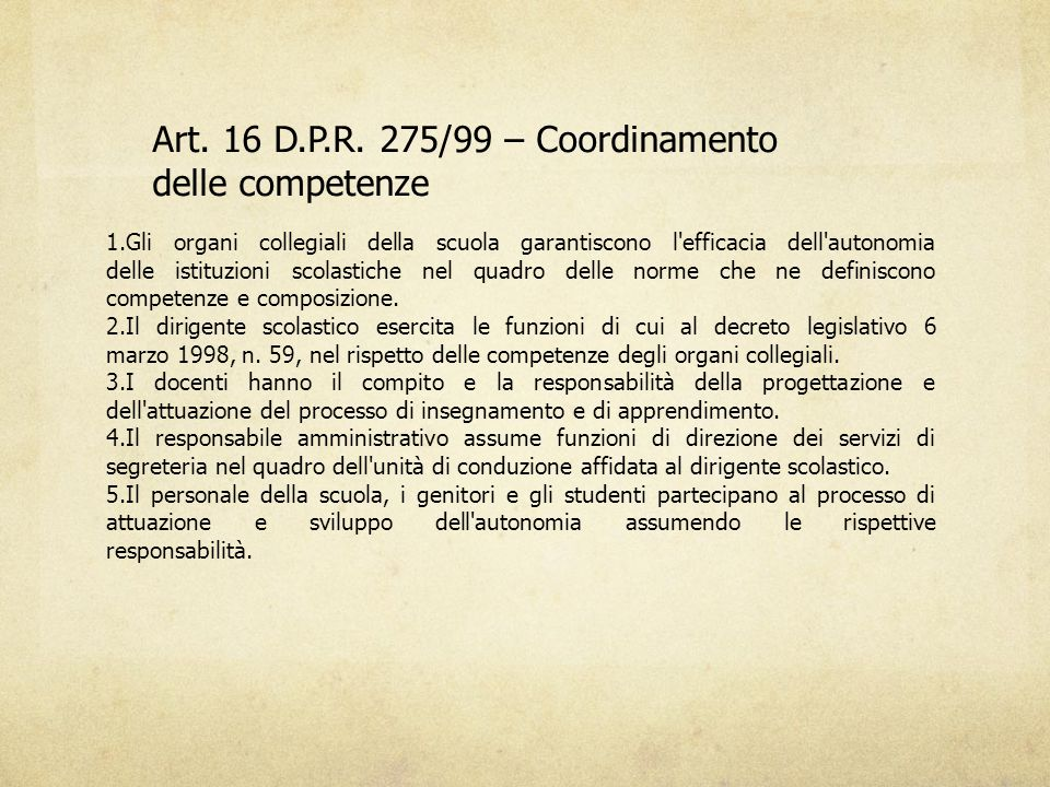 Art. 16 D.P.R. 275/99 – Coordinamento delle competenze
