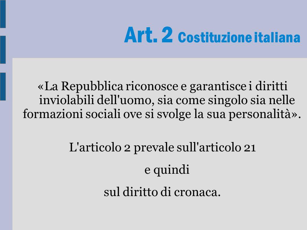 L articolo 2 prevale sull articolo 21 e quindi