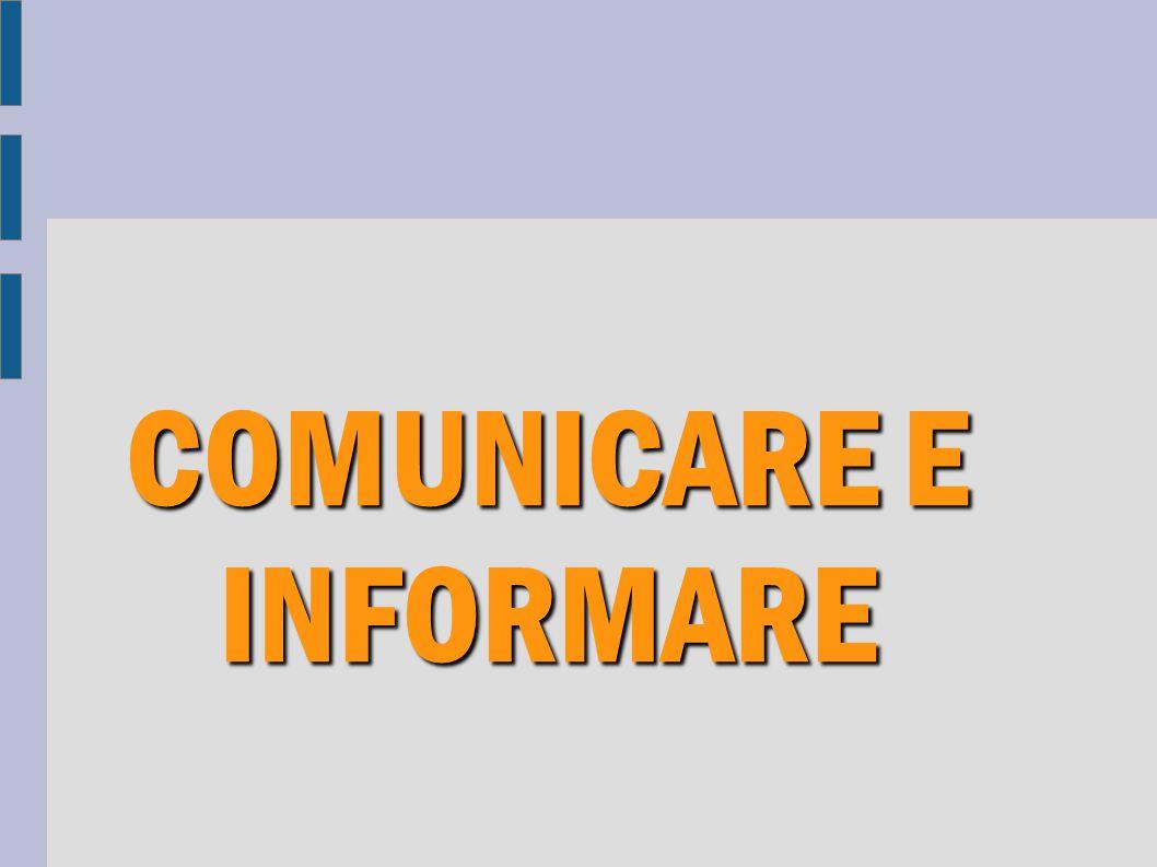 COMUNICARE E INFORMARE