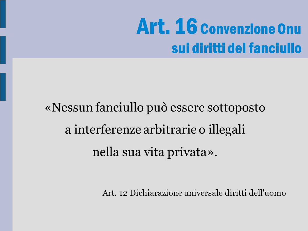 Art. 16 Convenzione Onu sui diritti del fanciullo