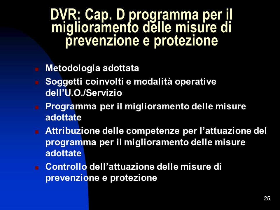 DVR: Cap. D programma per il miglioramento delle misure di prevenzione e protezione