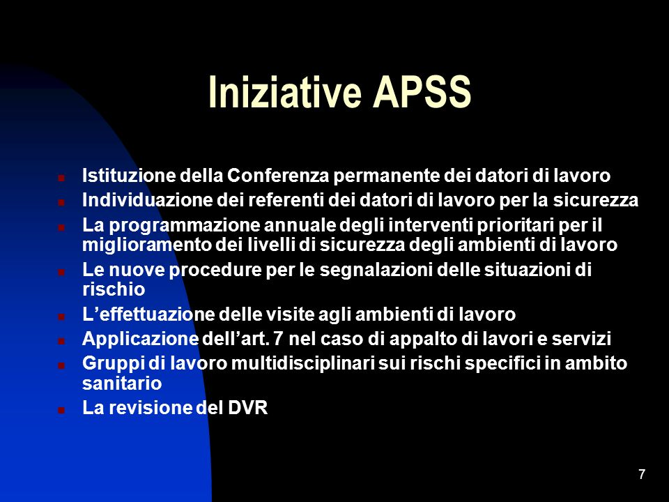 Iniziative APSS Istituzione della Conferenza permanente dei datori di lavoro. Individuazione dei referenti dei datori di lavoro per la sicurezza.