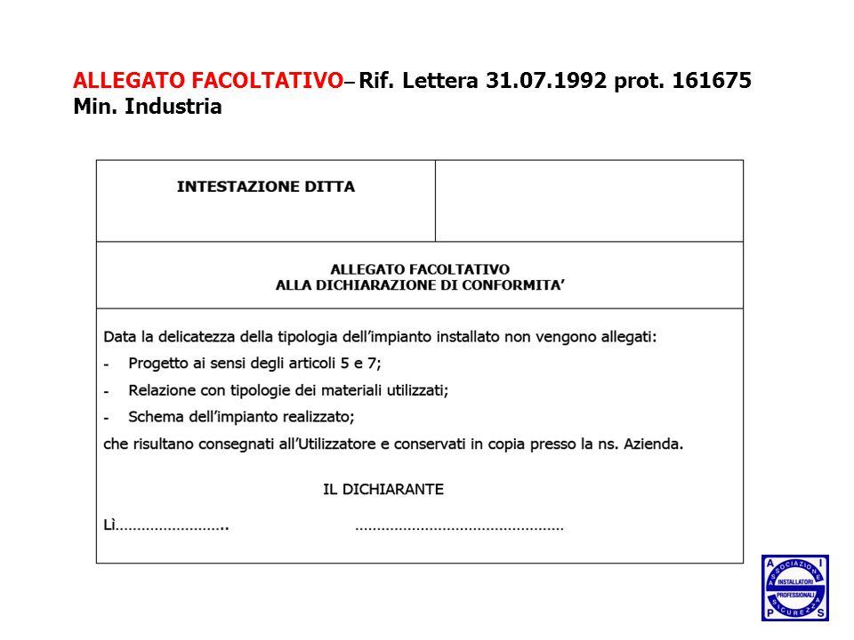 ALLEGATO FACOLTATIVO– Rif. Lettera 31. 07. 1992 prot. 161675 Min