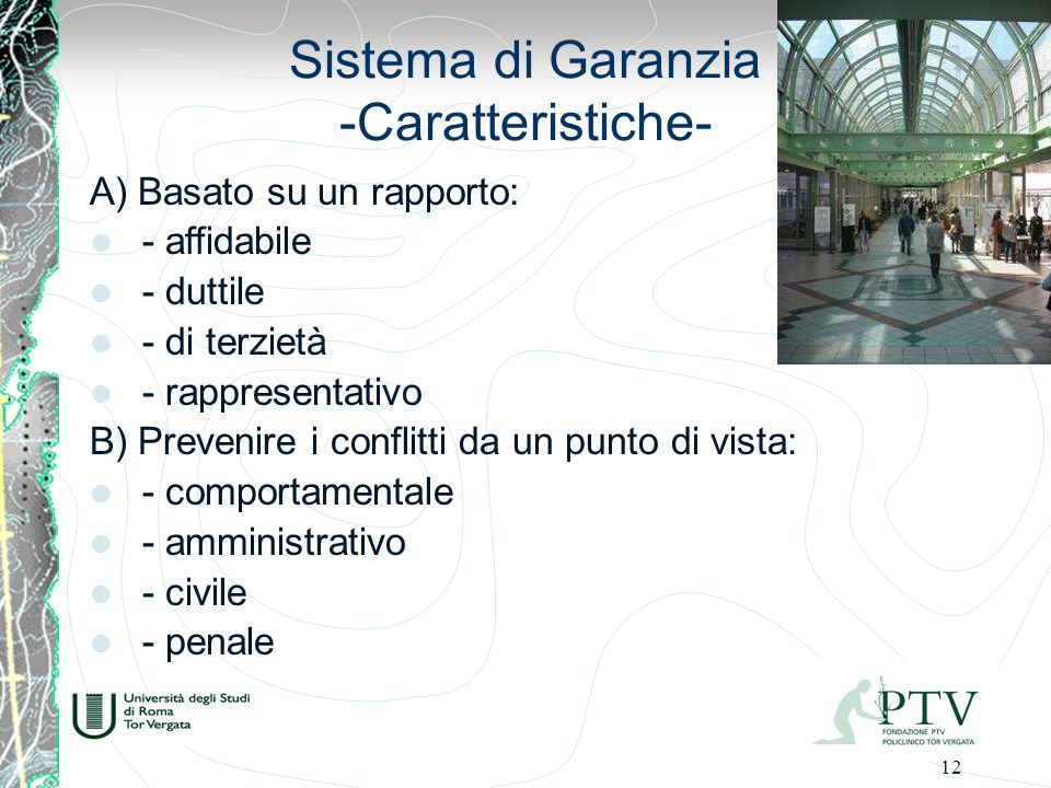 Sistema di Garanzia -Caratteristiche-