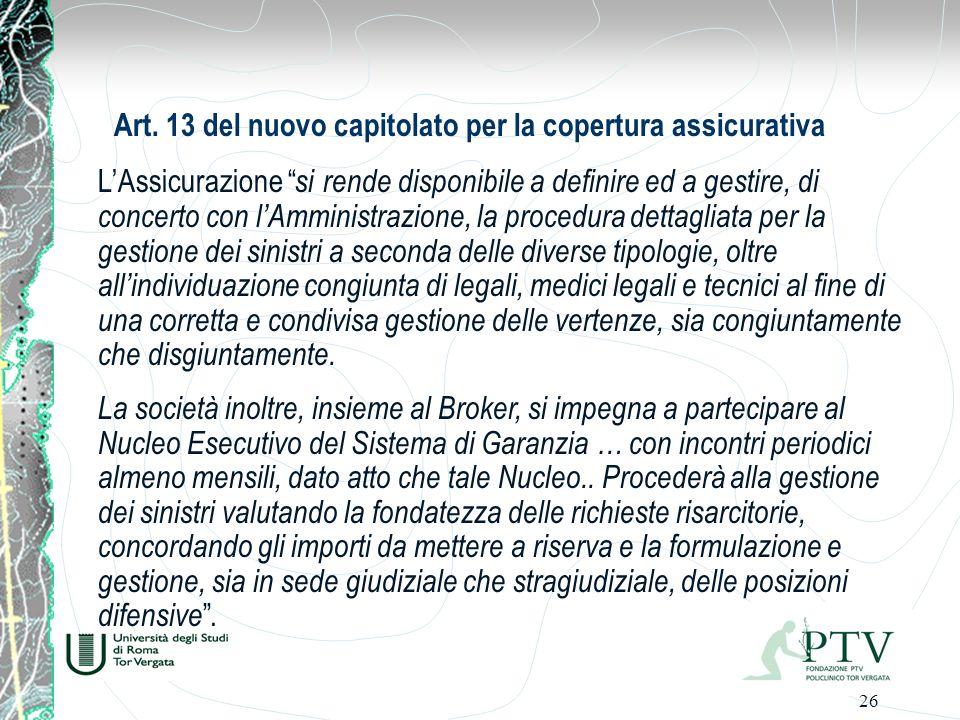 Art. 13 del nuovo capitolato per la copertura assicurativa