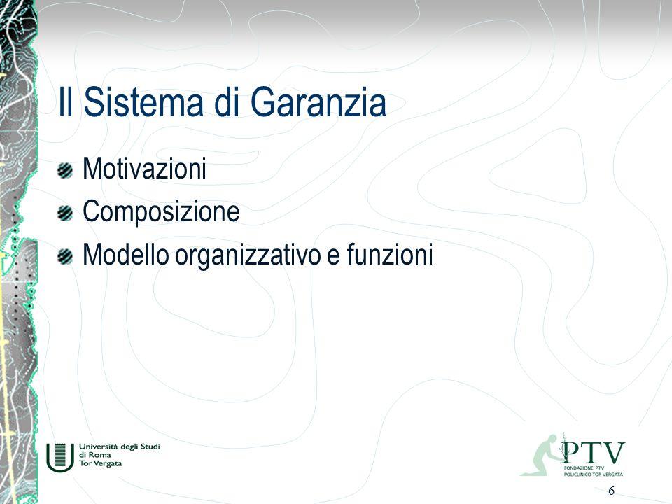 Il Sistema di Garanzia Motivazioni Composizione