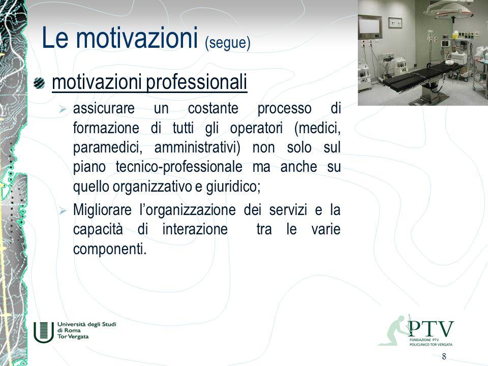 Le motivazioni (segue)
