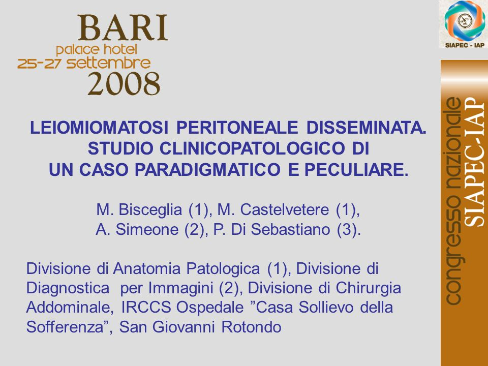 LEIOMIOMATOSI PERITONEALE DISSEMINATA. STUDIO CLINICOPATOLOGICO DI
