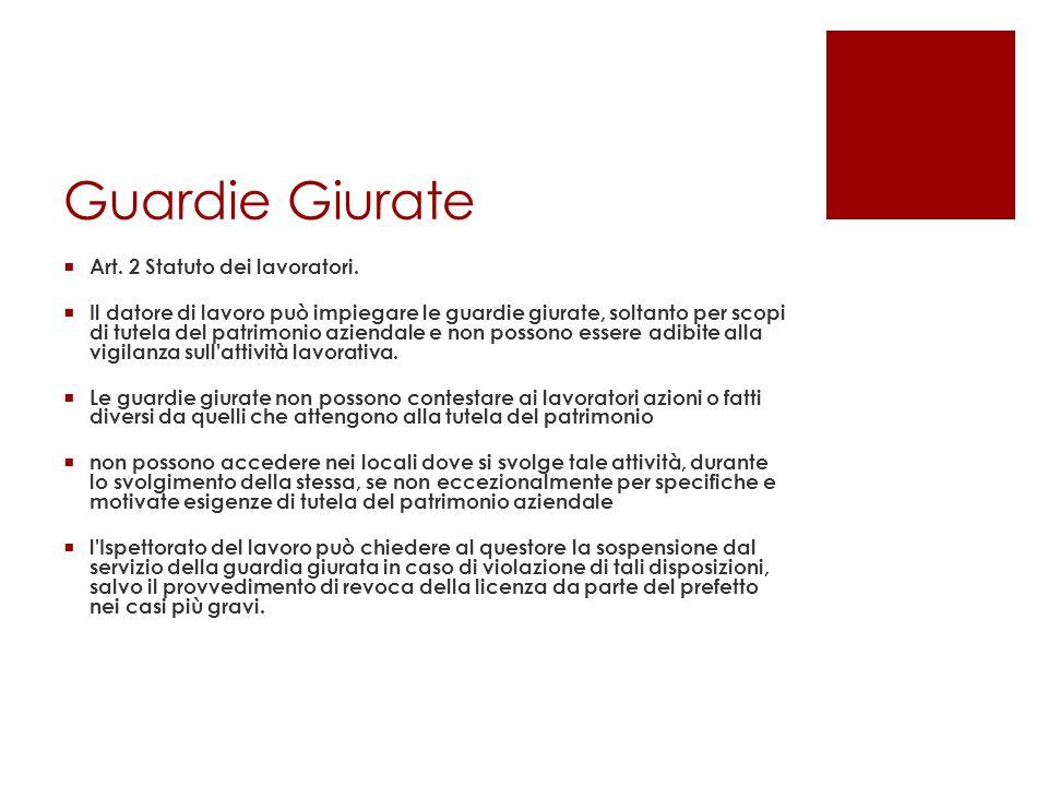 Guardie Giurate Art. 2 Statuto dei lavoratori.