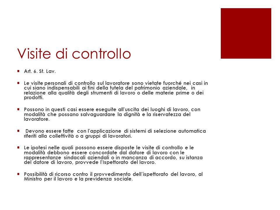 Visite di controllo Art. 6. St. Lav.