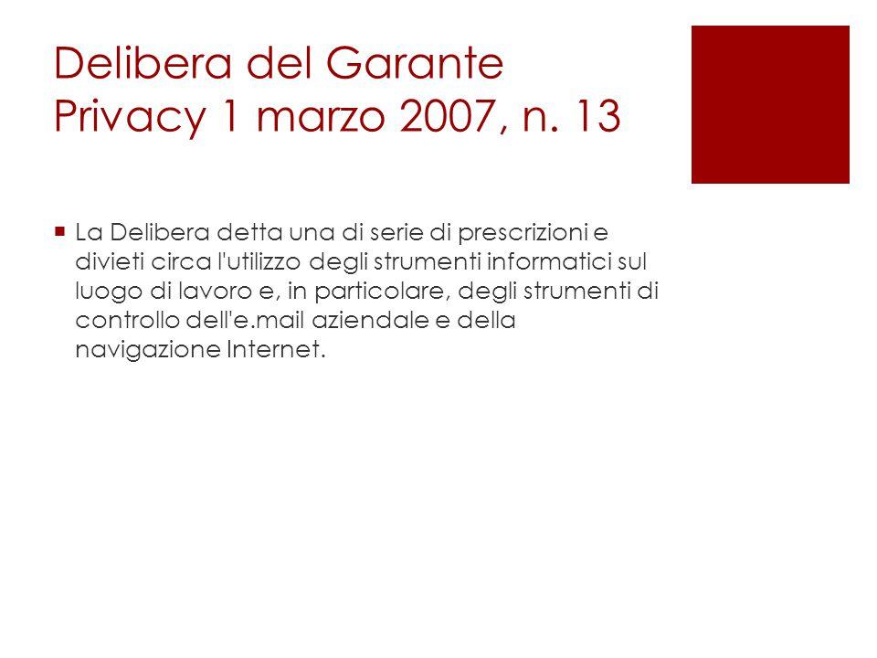 Delibera del Garante Privacy 1 marzo 2007, n. 13