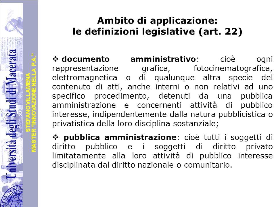 Ambito di applicazione: le definizioni legislative (art. 22)