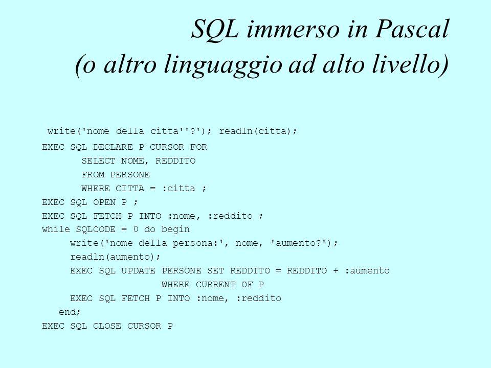 SQL immerso in Pascal (o altro linguaggio ad alto livello)