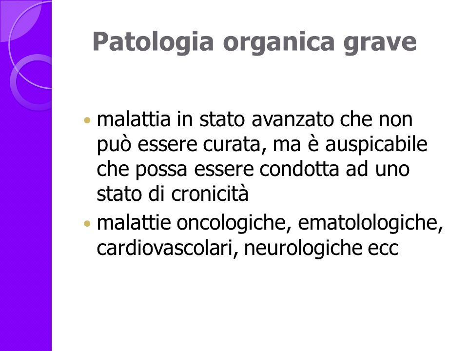 Patologia organica grave