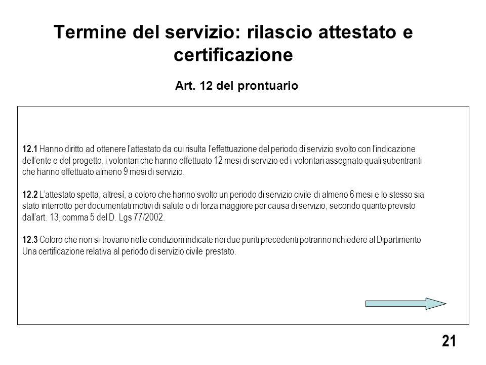 Termine del servizio: rilascio attestato e certificazione