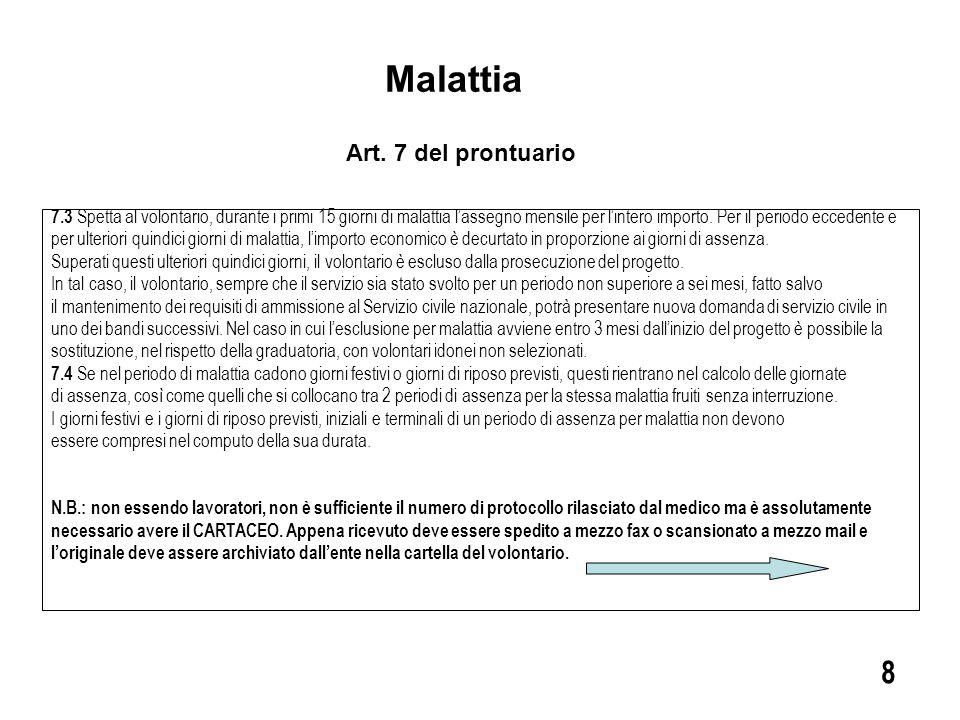Malattia 8 Art. 7 del prontuario