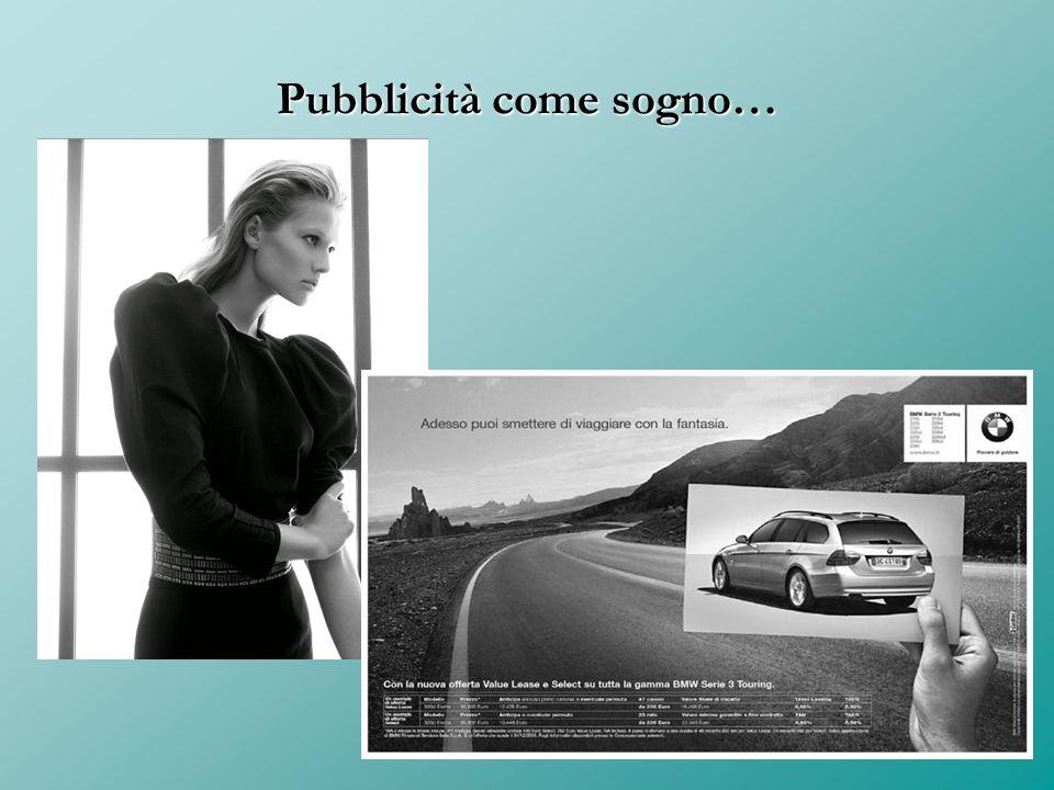 Pubblicità come sogno…