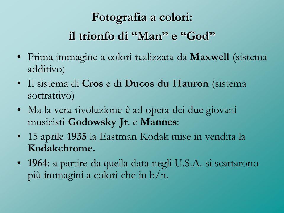 Fotografia a colori: il trionfo di Man e God