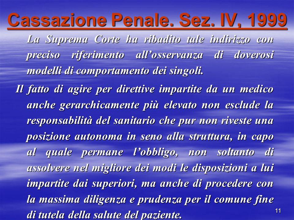 Cassazione Penale. Sez. IV, 1999