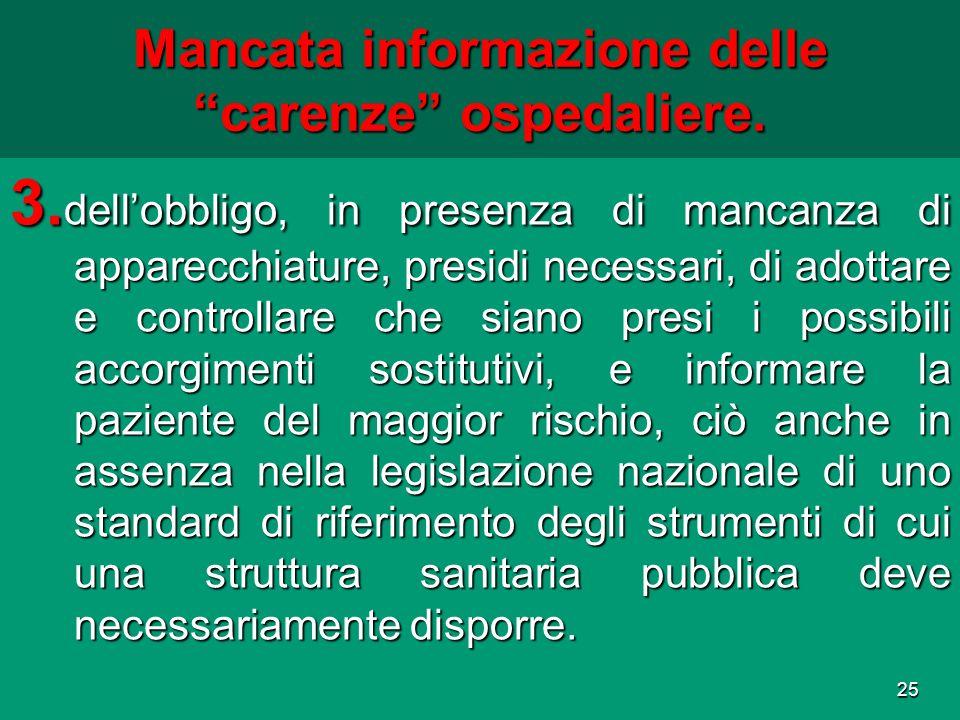 Mancata informazione delle carenze ospedaliere.