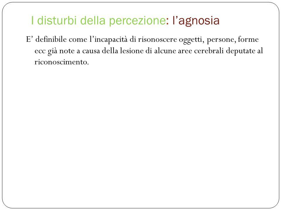 I disturbi della percezione: l'agnosia